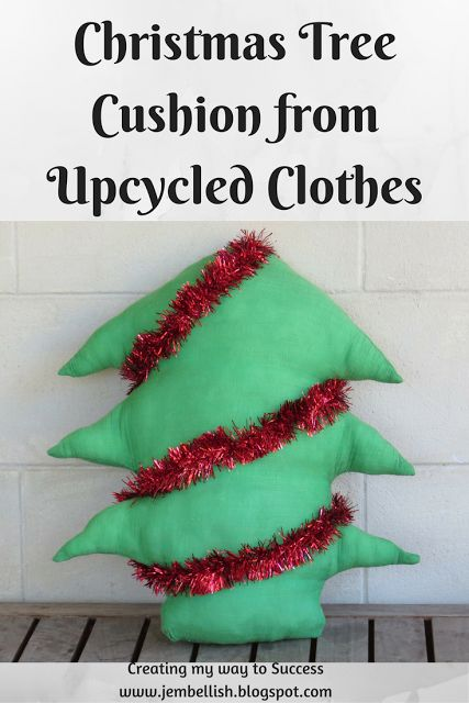 Christmas Tree Cushion from old clothes - an upcycle tutorial by Creating my way to Success
