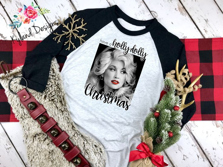 Holly Dolly Christmas, Christmas Raglan, Christmas Shirt