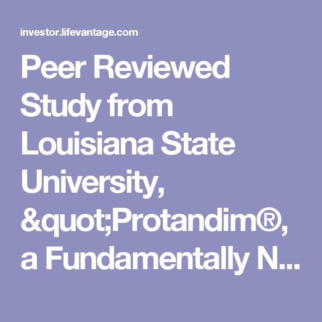 "Peer Reviewed Study from Louisiana State University, ""Protandim®, a Fundamentally New Antioxidant Approach in Chemoprevention Using Mouse Two-Stage Skin Carcinogenesis as a Model,"" Published in PLoS ONE Journal (NASDAQ:LFVN)"
