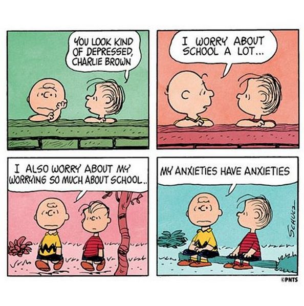Charlie Brown's anxieties have anxieties.