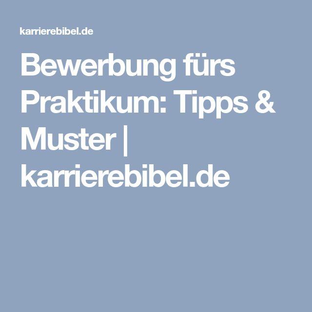Bewerbung fürs Praktikum: Tipps & Muster | karrierebibel.de