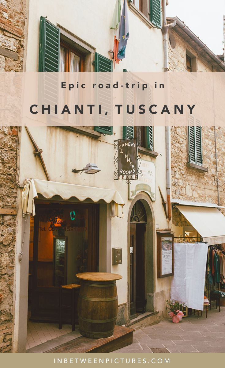 One day road trip through Chianti Tuscany Wine Road in Italy Itinerary| InBetweenPictures.com