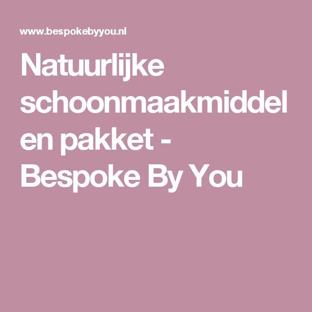 Natuurlijke schoonmaakmiddelen pakket - Bespoke By You