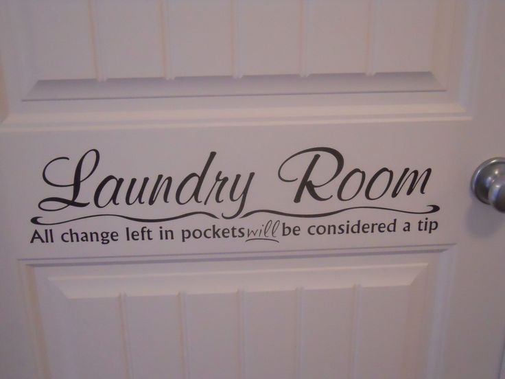 Quote on a door. My wife actually did this. She made some excellent tips until household learner to empty pockets!! lol