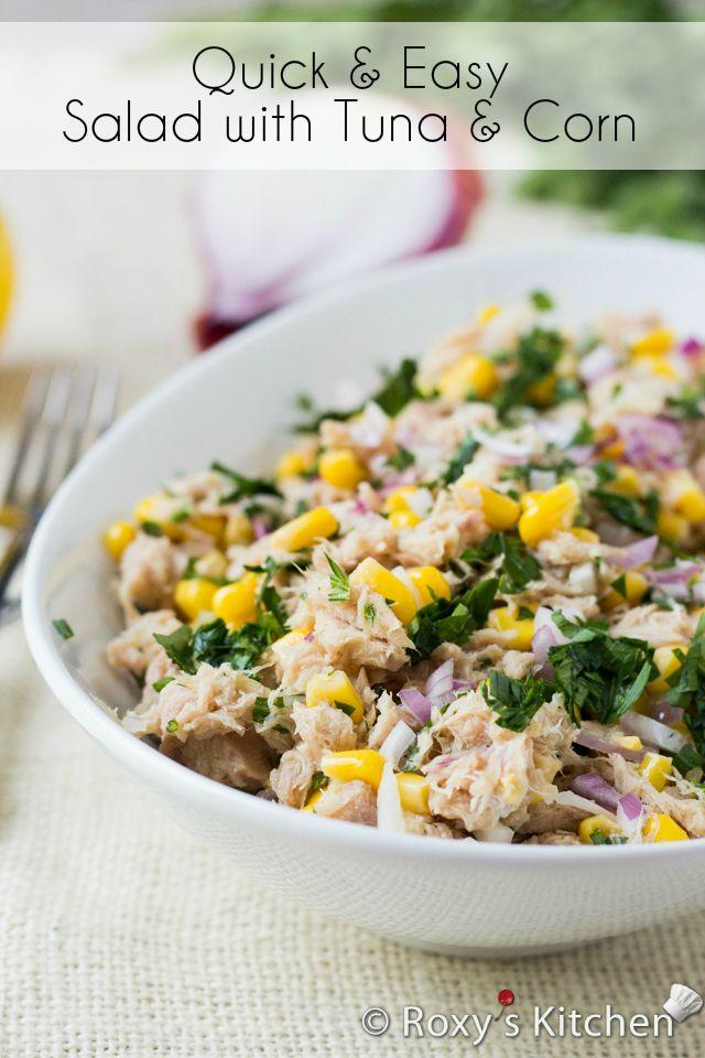 Quick and Easy Salad with Tuna and Corn | Roxy's Kitchen