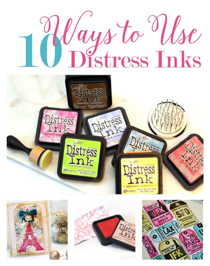 10 Ways to use Distress Inks