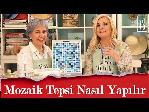 Sibel ile Mozaik Tepsi Yapıyoruz | Derya Baykal - YouTube