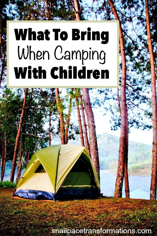 What To Bring When Camping With Children. This list will help you make thorough packing list for your next camping vacation.