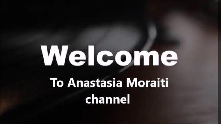 Anastasia Moraiti intro YouTube Channel (Music Dance Nature)