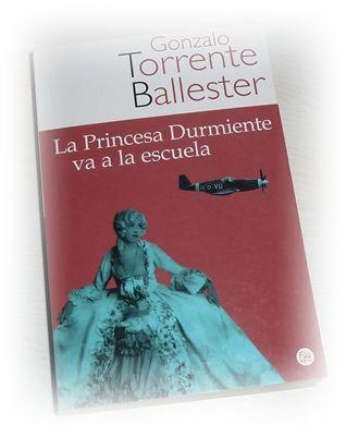 La princesa durmiente va a la escuela / Gonzalo Torrente Ballester  L/Bc 860 TOR pri http://almena.uva.es/search~S1*spi?/cl%2Fbc+860/cl+bc+860/501%2C566%2C638%2CE/frameset&FF=cl+bc+860+tor+pri&1%2C1%2C