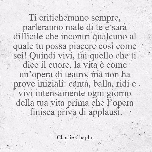 frasi frasi in italiano citazioni d'autore frase di Charlie Choplin