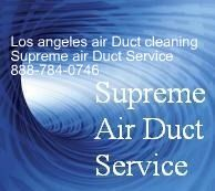 Air Duct Cleaning Los Angeles - Supreme Air Duct: Burbank - Glendale Ca - Arcadia Air Duct Cleaning ...