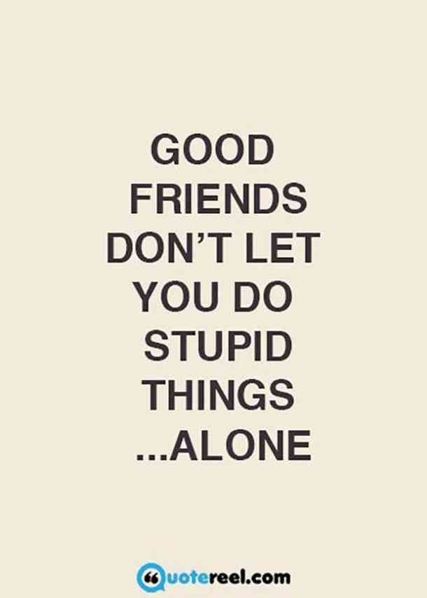 30 Funny Friendship Quotes For Best Friends To Use As Instagram Captions Friends Quotes Funny Friendship Humor Friendship Quotes Funny