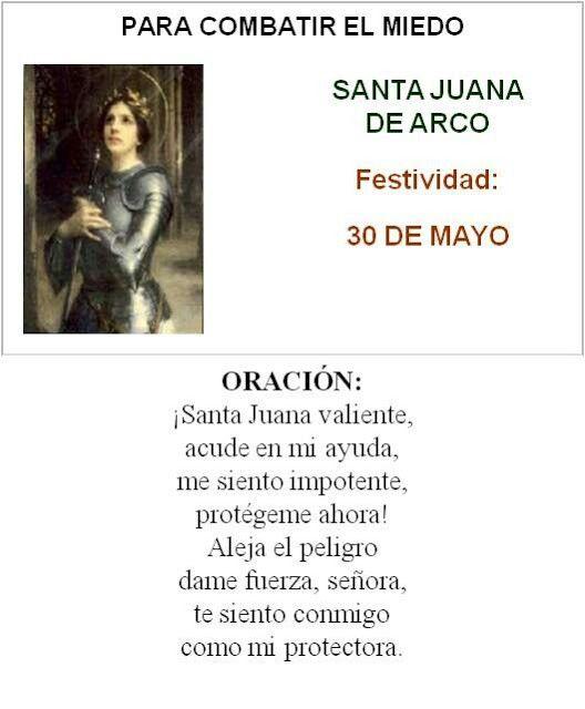 Santa Juana de Arco, para combatir el miedo.