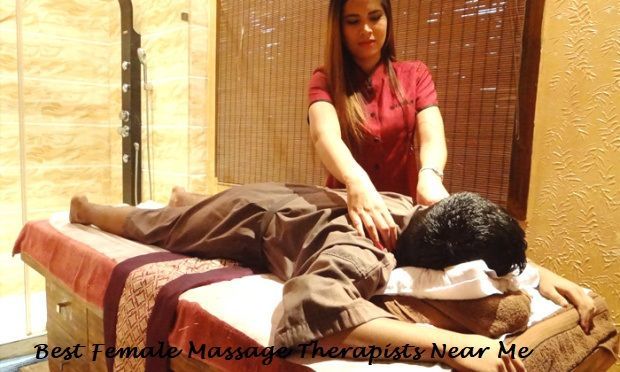 Best Female Massage Therapists Near Me
