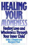 Curar sua solidão: encontrar o amor e plenitude Através de sua criança interna