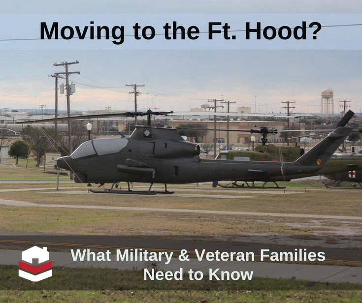 Moving to Fort Hood? What Military & Veteran Families Need to Knowing to Fort Hood?