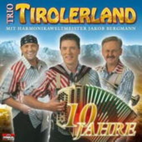 10 Jahre von Jakob Trio Tirolerland & Bergmann auf CD - Musik