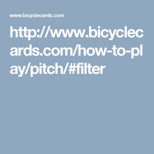 http://www.bicyclecards.com/how-to-play/pitch/#filter