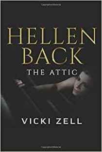 Can a mother be a monster? Read this book review to discover it! https://www.advicesbooks.com/review-hellen-back-the-attic-vicki-zell/