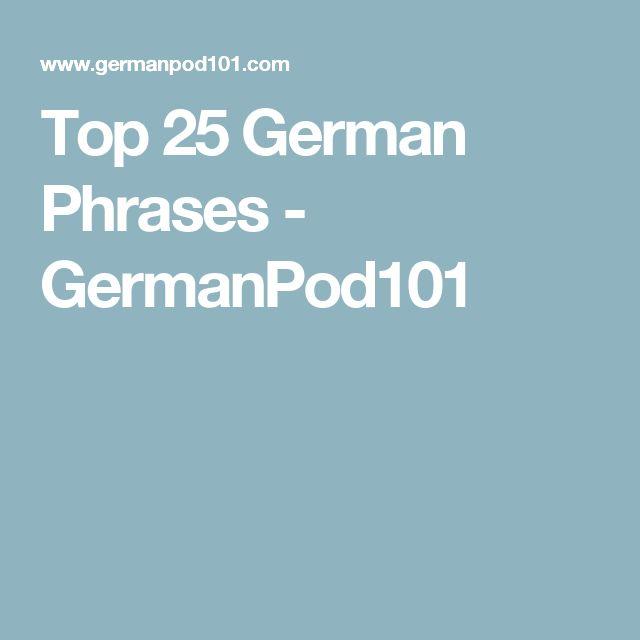 Top 25 German Phrases - GermanPod101
