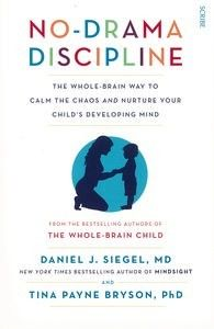 No-Drama Discipline  provides an effective, compassionate road map for dealing with such tantrums, tensions, and tears – without causing a scene.