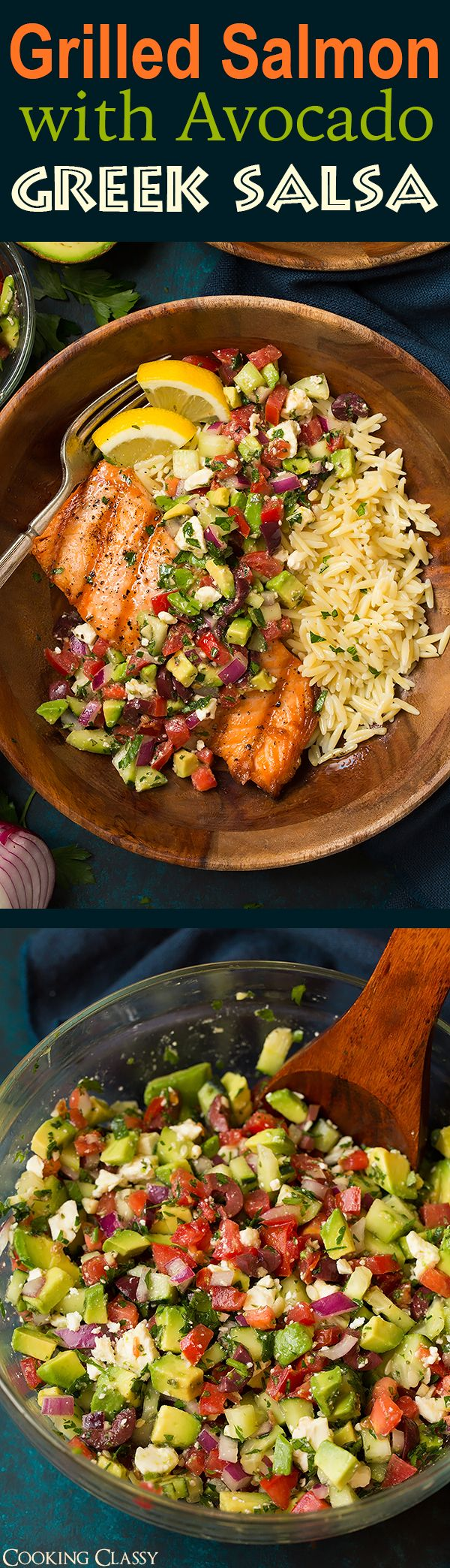 Grilled Salmon with Avocado Greek Salsa and Orzo – So easy yet SO delicious!! Su…