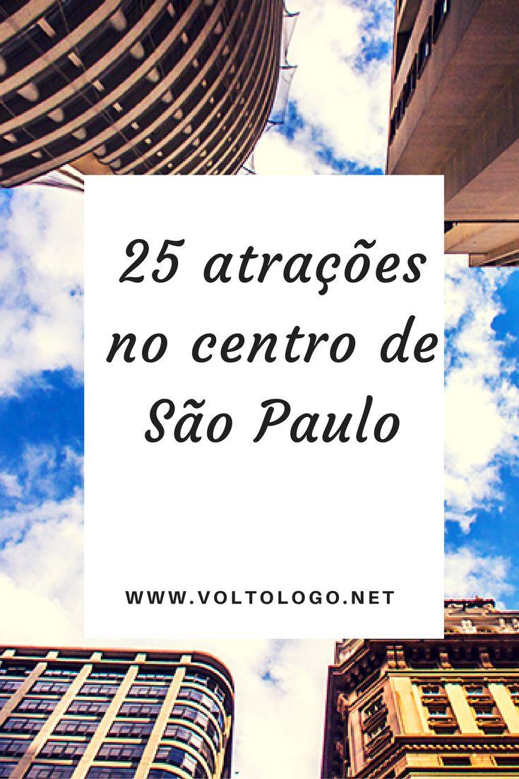 25 atrações pelo centro de São Paulo. Dicas do que fazer em um ou dois dias na região mais antiga de Sampa. Principais pontos turísticos.
