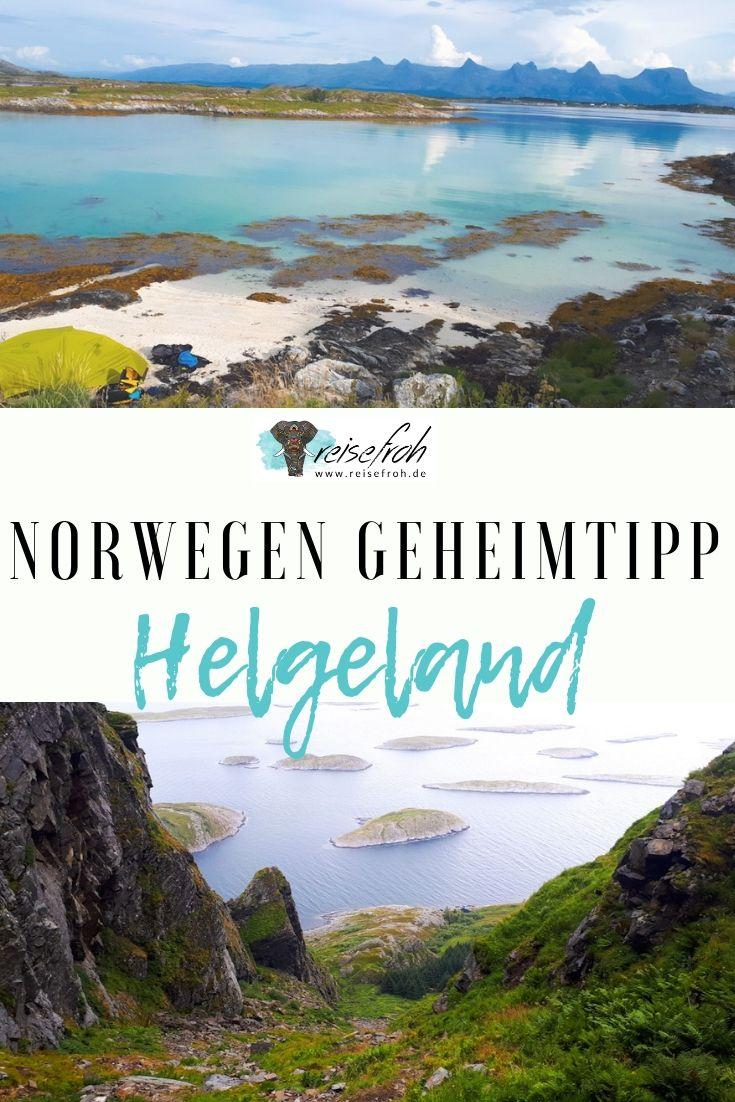 Naturparadies Helgeland Wandern Inselhopping In Norwegen Norwegen Urlaub Norwegen Reisen Skandinavien Reisen