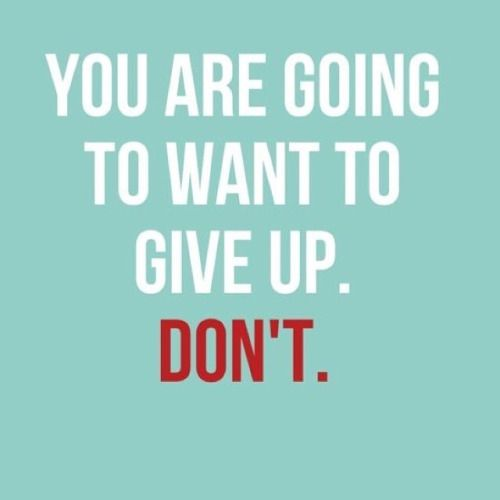 Why I Don T Like Motivational Quotes: 1000+ Keep Going Quotes On Pinterest
