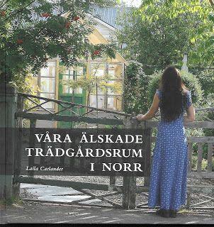 Svanå trädgård: Våra älskade trädgårdsrum i norr