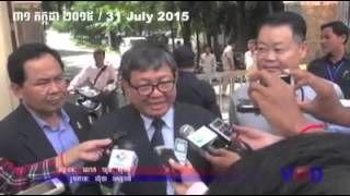 Khmer News - 31 July 2015 - Summary of the main news