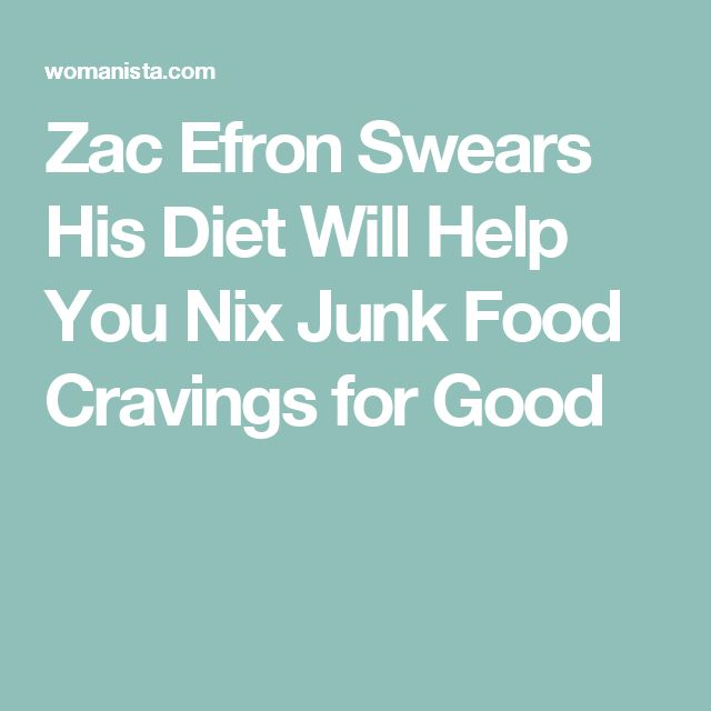 Zac Efron Swears His Diet Will Help You Nix Junk Food Cravings for Good