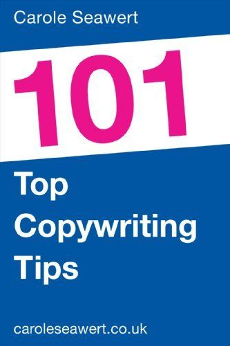 101 Top Copywriting Tips (101 Top Tips) by Carole Seawert. $3.50. Author: Carole Seawert. 19 pages