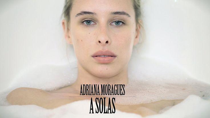 Adriana Moragues - A Solas (Videoclip oficial)...