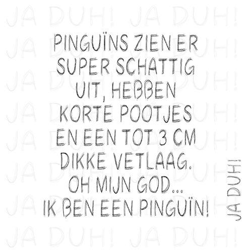 OMG... Ik ben een pinguïn! Ja Duh! #humor #lol #figuur #dieet #afvallen #vrouw #quotes #spreukje