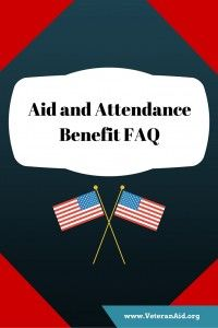 Who is Eligible for the Basic and Housebound Level of Veterans Pension Benefits?: Aid and Attendance FAQ; VeteranAid.org