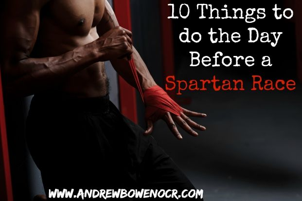 10 things to do the day before a spartan battlefrog tough mudder rugged maniac warrior dash race