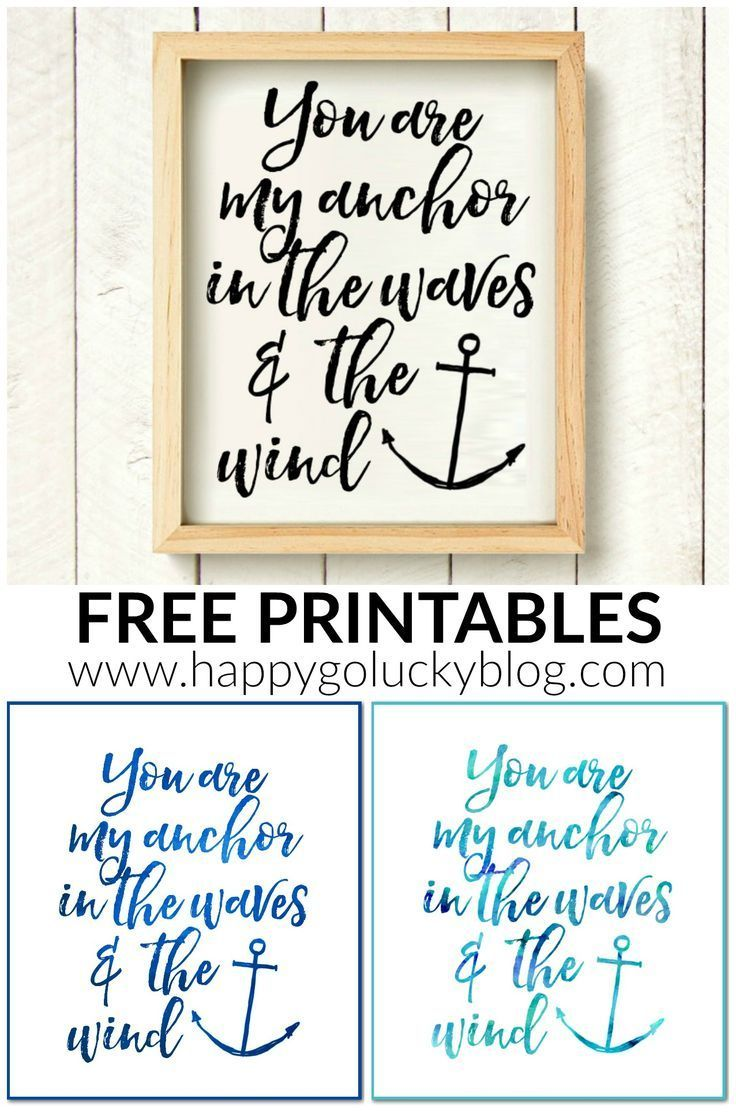 You Are My Anchor Free Printable Anchor Printable Pinterest