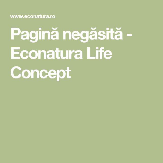 Pagină negăsită - Econatura Life Concept