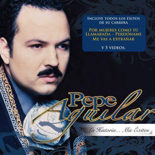 El disco de la semana #15 La Historia… Mis Éxitos - Pepe Aguilar