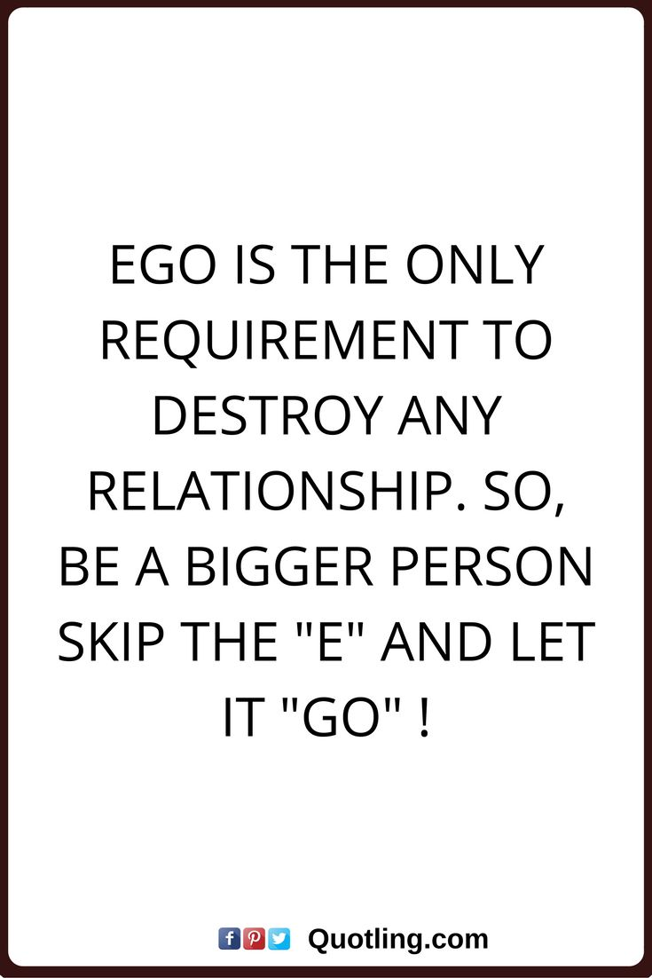 Let It Go Quotes The 25 Best Ego Quotes Ideas On Pinterest  Material Things