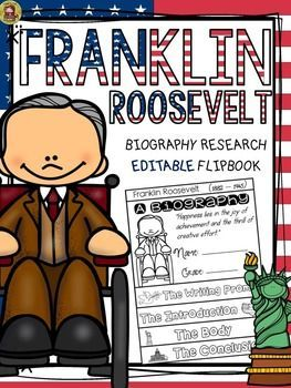 research Roosevelt with https   www teacherspayteachers com Product PRESIDENTS DAY BIOGRAPHY FRANKLIN ROOSEVELT         EDITABLE interesting watches Make and this flipbook on Franklin  organizer  for fun sales