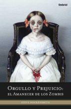 orgullo y prejuicio: el amanecer de los zombis-steve hockensmith-9788492915019
