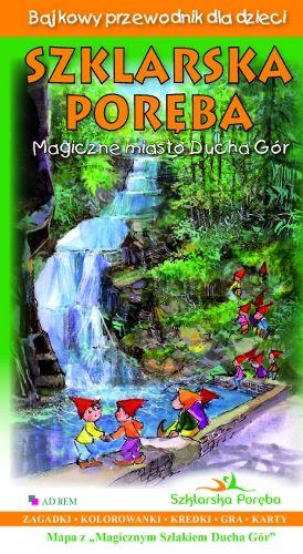 Bajkowy przewodnik dla dzieci – SZKLARSKA PORĘBA | Wydawnictwo Poligrafia AD-REM