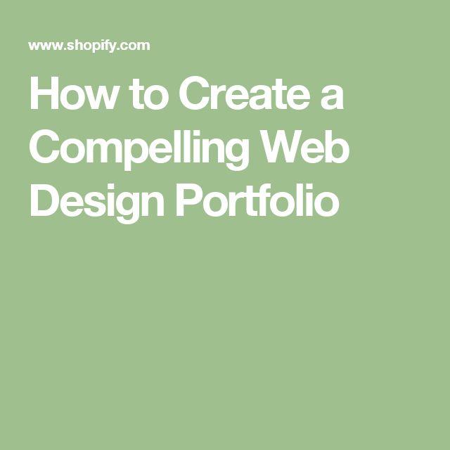 How to Create a Compelling Web Design Portfolio