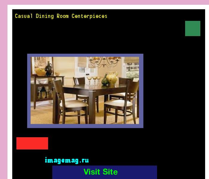 Casual Dining Room Centerpieces 121457 - The Best Image Search