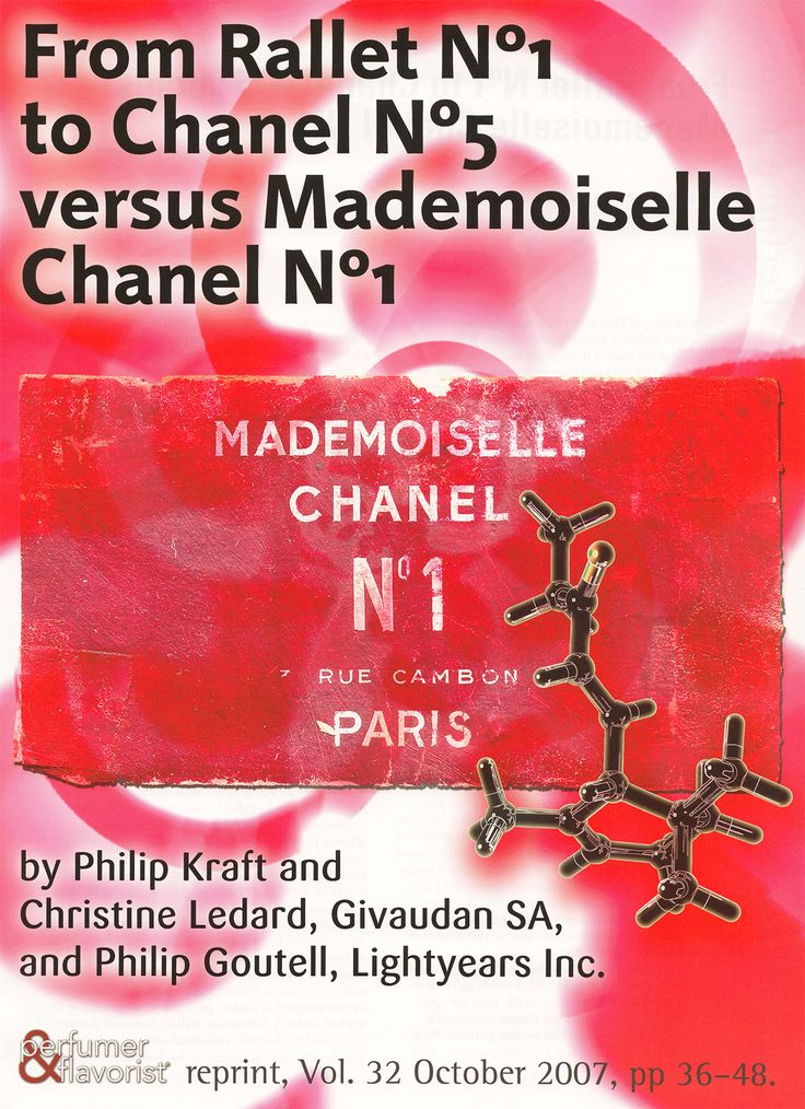 Philip Kraft, Christine Ledard, Philip Goutel, From Rallet N°1 to Chanel N°5 versus Mademoiselle Chanel N°1, Perfum. Flavor. 2007, 32 (October), 36–48.