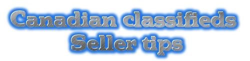 Canadian classifieds seller tips to make safe sell.