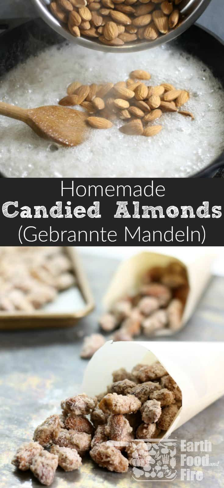 A delicious treat especially during the holiday season, candied almonds,('gebrannte mandeln' in German) are easy to make at home with only a handful of ingredients. Kids and adults a like will love these sweet roasted nuts! Gluten Free and Dairy Free to boot! #almonds #snack #candied #nuts #christmas #glutenfree #treat #gebrannte #mandeln via @earthfoodandfire